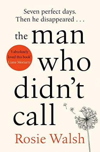 Book cover of the man who didn't call by Rosie Walsh